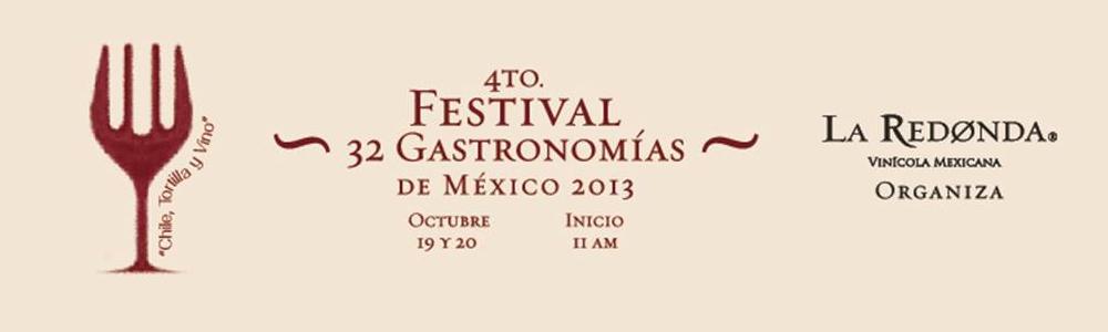 4to Festival 32 gastronomías de México 2013