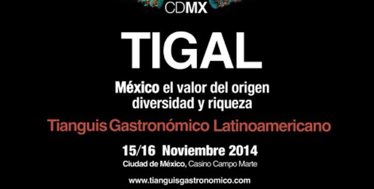 Se anuncia el Primer Tianguis Gastronómico Latinoamericano (TIGAL)
