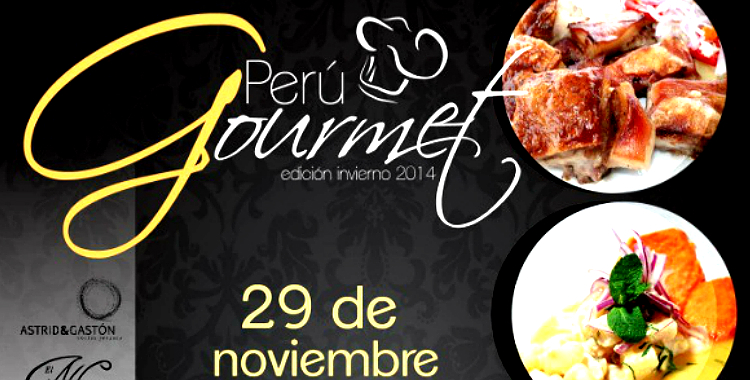 Perú Gourmet llega para deleitarnos con lo mejor de la gastronomía del país sureño