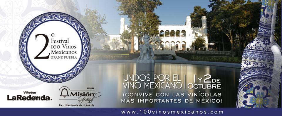 La segunda edición del Festival 100 Vinos Mexicanos ¡ya está aquí!