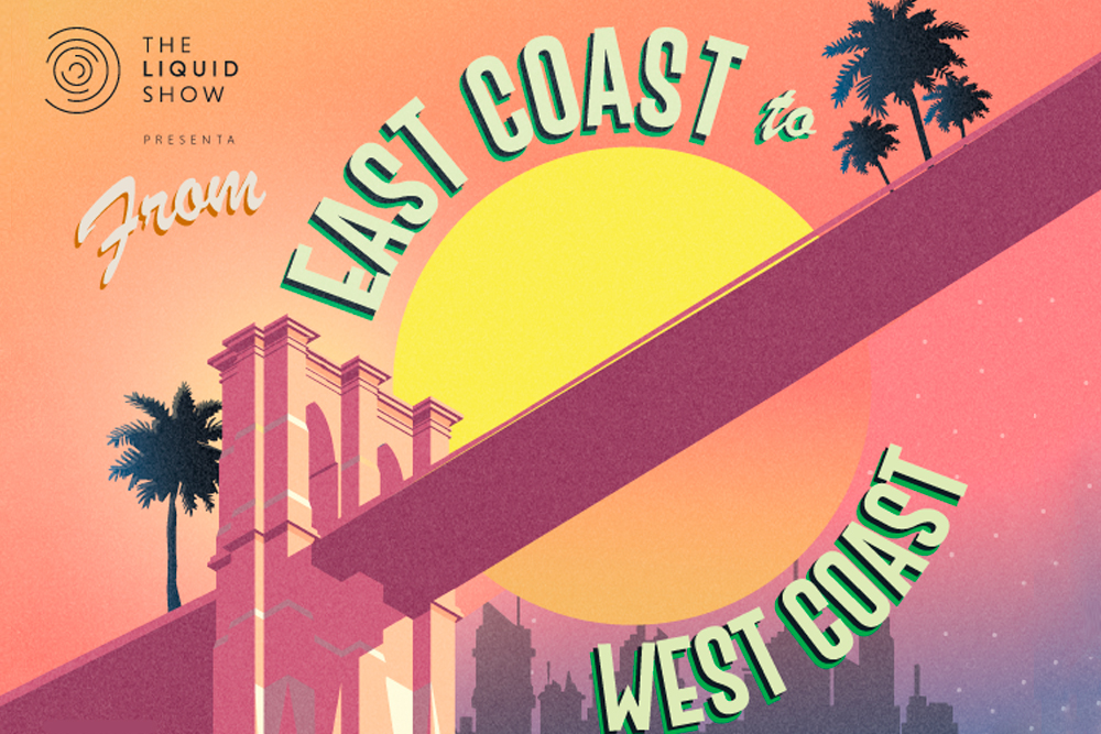 Segunda edición de The Liquid Show: From East to West Coast